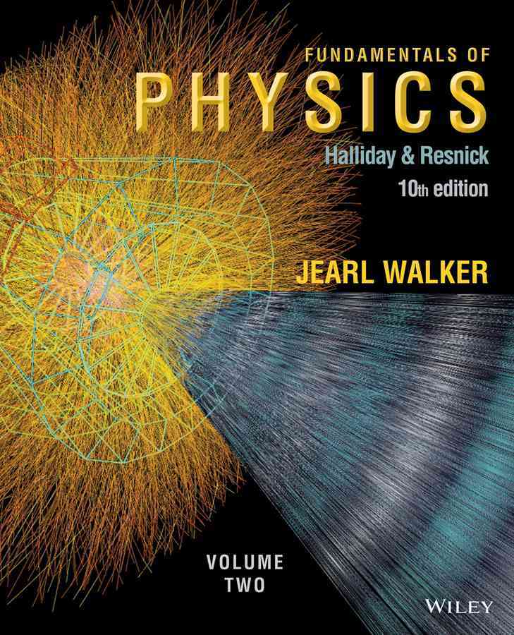 Fundamentals of Physics, Chapters 21-44 By Halliday, David